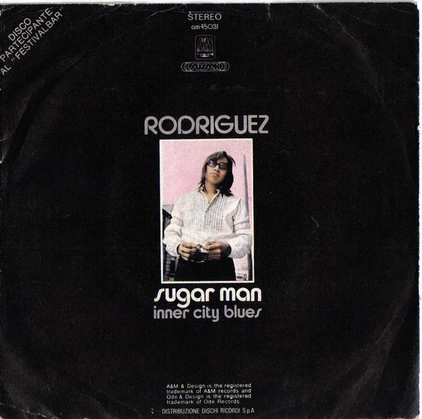 Sugar Man / Inner City Blues (A&M, Sussex AM 45.031) 1972 (Italy)